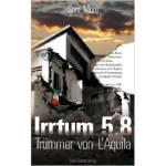 Irrtum 5,8: Trümmer von L'Aquila